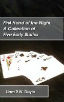 Cover for 'First Hand of the Night: A Collection of Five Early Stories'