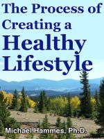 Cover for 'The Process of Creating a Healthy Lifestyle'