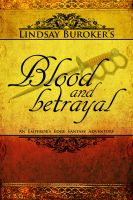 Cover for 'Blood and Betrayal (The Emperor's Edge Book 5)'