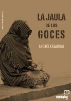 Cover for 'La Jaula De Los Goces'