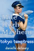 Cover for 'Mile High Mayhem - Tokyo Temptress (Airplane Sex in Public)'