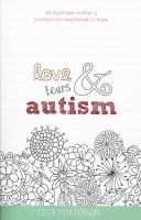 Cover for 'Love Tears & Autism'