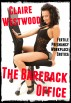 The Bareback Office (Fertile Pregnancy Workplace Erotica) by Claire Westwood