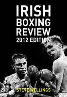 Cover for 'Irish Boxing Review: 2012 Edition'