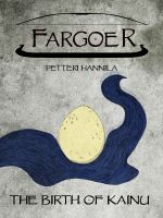 Cover for 'The Birth of Kainu (Fargoer Short Stories, #0)'