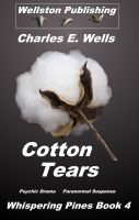 Cover for 'Cotton Tears (Whispering Pines Book 4)'