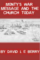 Cover for 'Monty's War Message and the Church Today'