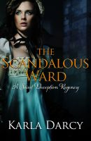 Cover for 'The Scandalous Ward'