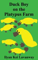 Cover for 'Duck Boy on the Platypus Farm'