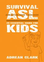 Cover for 'Survival ASL: 25 Essential Signs for Kids [American Sign Language]'