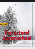 Cover for 'Een Actueel Kerstverhaal - Nederlands'