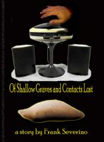 Cover for 'Of Shallow Graves and Contacts Lost'