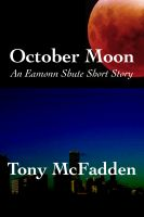 Cover for 'October Moon - An Eamonn Shute Short Story'