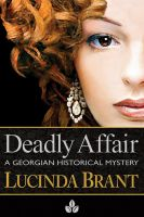 Cover for 'Deadly Affair: A Georgian Historical Mystery'