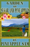 Cover for 'Garden of Sugar and Pineapples'