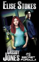 Cover for 'Cassidy Jones and the Secret Formula'