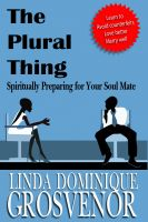 Cover for 'The Plural Thing: Spiritually Preparing for Your Soul Mate'