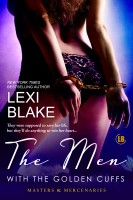 Lexi Blake - The Men with the Golden Cuffs, Masters and Mercenaries, Book 2