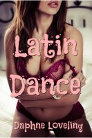 Cover for 'Latin Dance (Lesbian First Time Erotic Romance)'