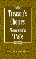 Cover for 'Treason's Choices: Seovann's Tale'