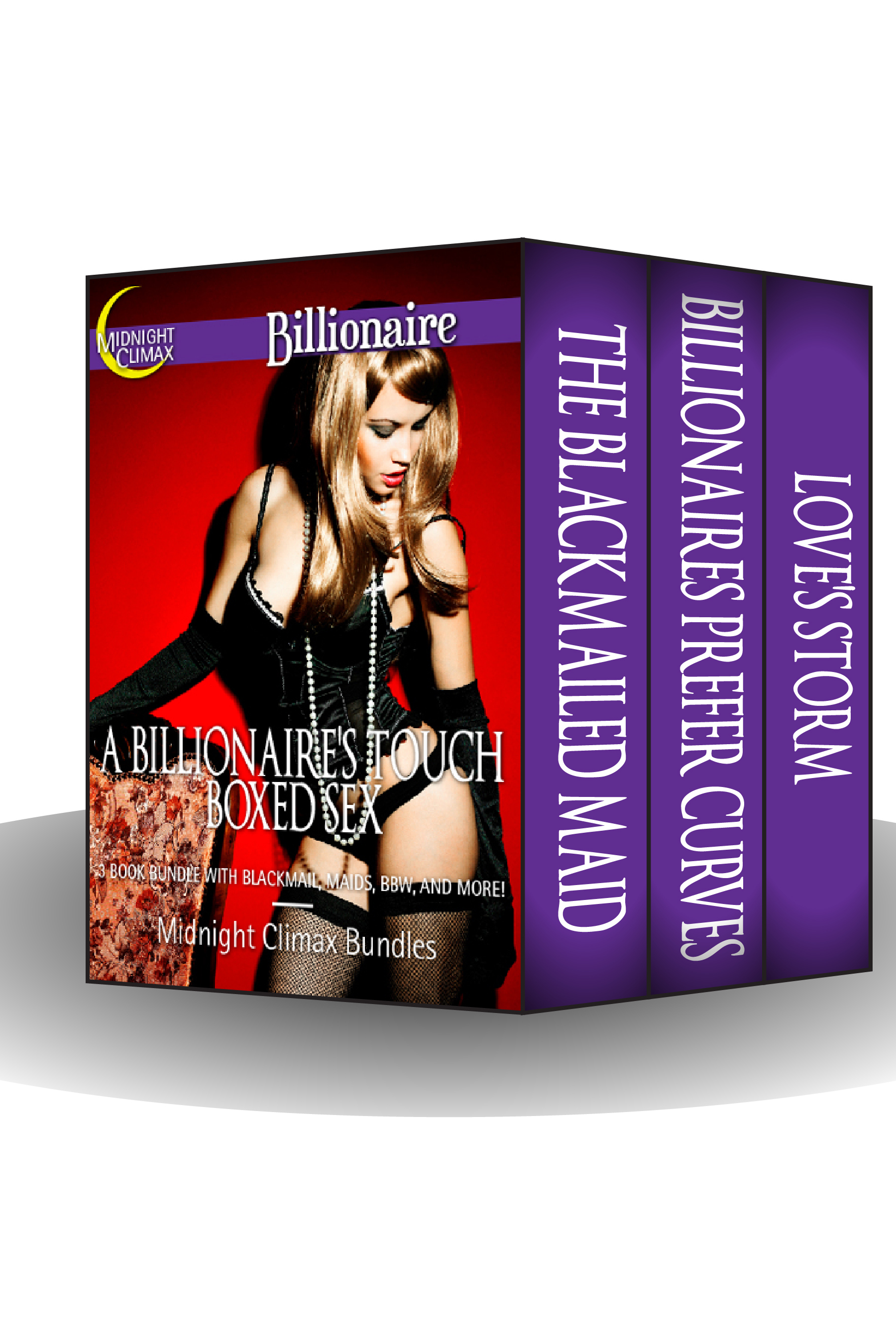 Midnight Climax Bundles - A Billionaire's Touch Boxed Set (A 3 Book Bundle With Blackmail, Maids, BBW and More!)