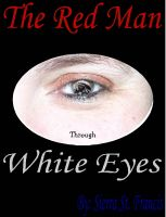 Cover for 'The Red Man through White Eyes'