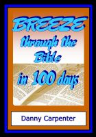 Cover for 'Breeze Through the Bible in 100 Days'