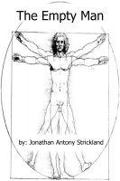 Jonathan Antony Strickland - The Empty Man