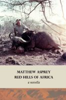 Cover for 'Red Hills of Africa (a novella)'