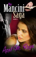 Cover for 'The Mancini Saga: IOU (Book 1)'