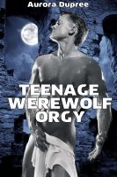 Cover for 'Teenage Werewolf Orgy'