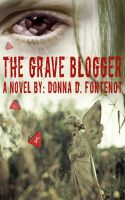 Cover for 'The Grave Blogger'