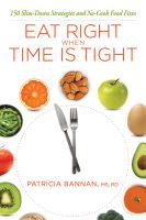 Cover for 'Eat Right When Time Is Tight'