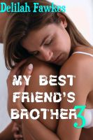Cover for 'My Best Friend's Brother 3 (Sleepover Sluts)'
