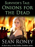 Cover for 'Survivor's Tale: Onions for the Dead'