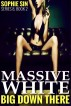 Massive White (Big Down There Series 8, Book 2) by Sophie Sin