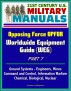 21st Century U.S. Military Manuals: Opposing Force OPFOR Worldwide Equipment Guide (WEG) Part 7 - Ground Systems - Engineers, Mines, Command and Control, Information Warfare, Chemical, Biological, Nuclear by Progressive Management