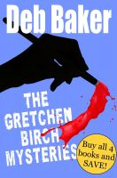 Cover for 'Gretchen Birch Boxed Set (Books 1-4)'