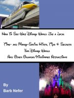 Cover for 'How To See Walt Disney World Like a Local'