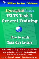 Cover for 'IELTS Task 1 General: How to Write Task One Letters'