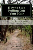 Cover for 'How to Stop Pulling Out Your Hair!'