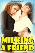 Milking A Friend by Sapna Patel