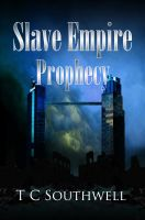 Cover for 'Slave Empire - Prophecy'