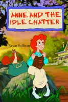 Cover for 'Anne and the Idle Chatter'