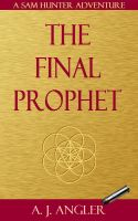 Cover for 'The Final Prophet'