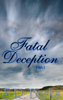 Cover for 'Fatal Deception: Part I'