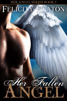 Cover for 'Her Fallen Angel (Her Angel Romance Series)'