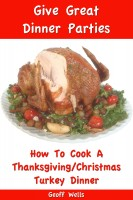 Cover for 'How To Cook A Thanksgiving / Christmas Turkey Dinner'