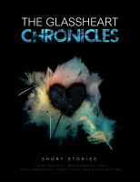 Cover for 'The Glassheart Chronicles'
