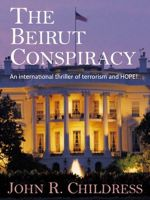 Cover for 'The Beirut Conspiracy'